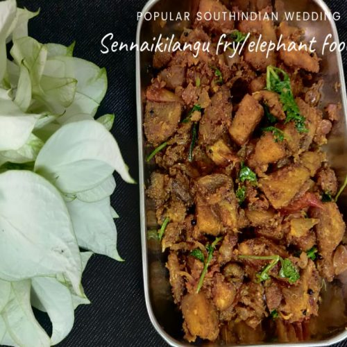 Elephant foot yam fry / Senaikilangu fry is a popular wedding recipe in the Indian state of Tamilnadu. elephant foot yam good for health, diabetics frendly, good for weight loss